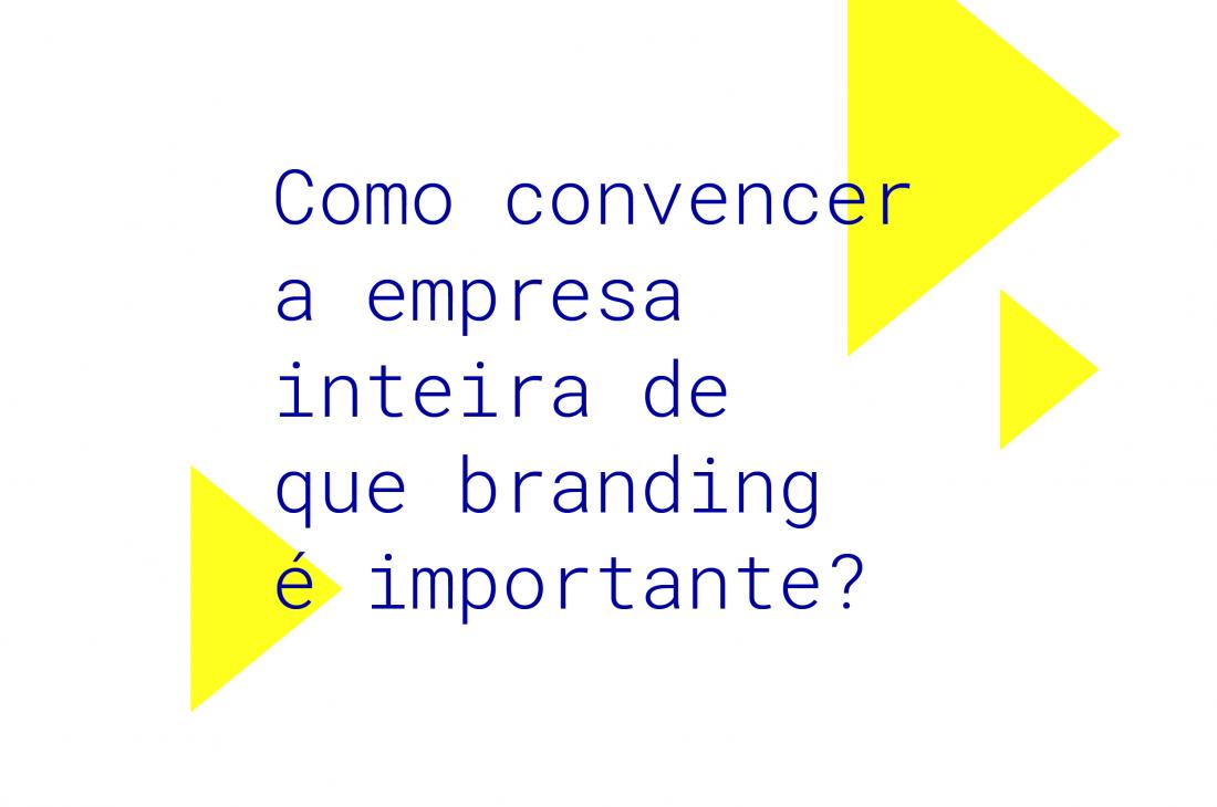Importância do branding dentro das empresas